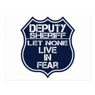 Deputy Sheriff Let None Live In Fear Motto Postcard