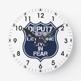 Deputy Sheriff Let None Live In Fear Motto Round Clock