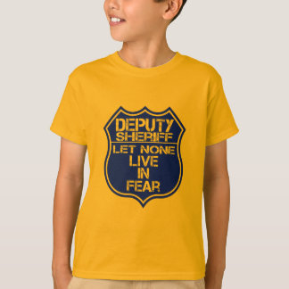 Deputy Sheriff Let None Live In Fear Motto T-Shirt