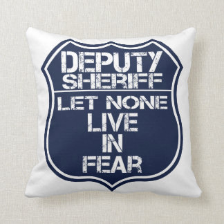 Deputy Sheriff Let None Live In Fear Motto Throw Pillow