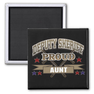 Deputy Sheriff Proud Aunt 2 Inch Square Magnet