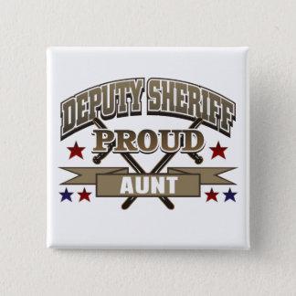 Deputy Sheriff Proud Aunt Pinback Button