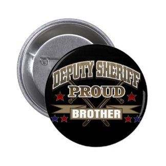Deputy Sheriff Proud Brother Pins