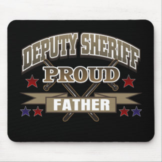 Deputy Sheriff Proud Father Mouse Pad
