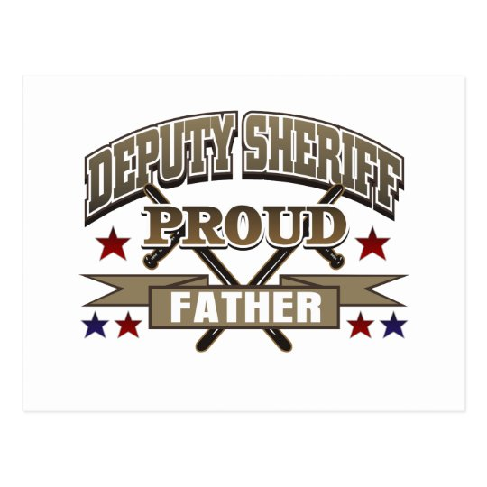 Deputy Sheriff Proud Father Postcard