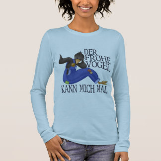 Der Frühe Vogel Long Sleeve T-Shirt