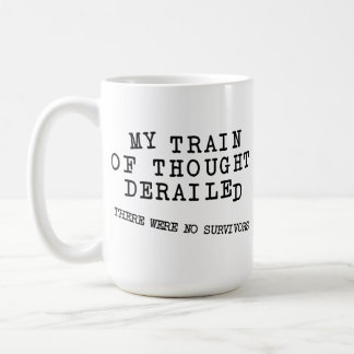 Derailed Train Of Thought FunnyMug Coffee Mug