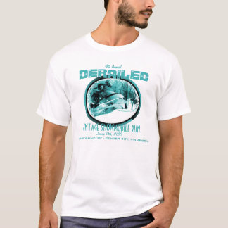 DERAILED Vintage Snowmobile Run 2010 T-Shirt