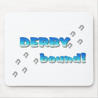 DERBY bound! Blue Silver Mouse Pad