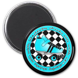 Derby Chicks Roll With It - Blue Aqua Black White 2 Inch Round Magnet
