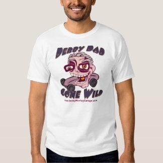 Derby Dad Gone Wild T-Shirt