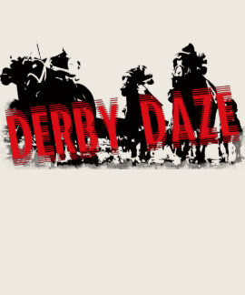 Derby Daze Horse Racing T Shirts