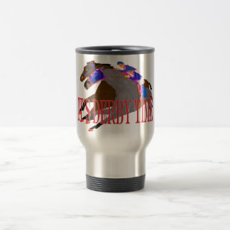 derby time 2016 Horse Racing Travel Mug