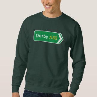 Derby, UK Road Sign Pullover Sweatshirt