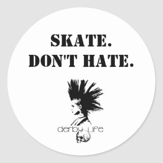 derbylife Skate Don t Hate Stickers