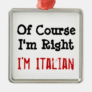Derecha de m de CourseI la ', soy italiano Adorno Navideño Cuadrado De Metal