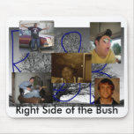 Derecho de Bush Tapete De Ratón