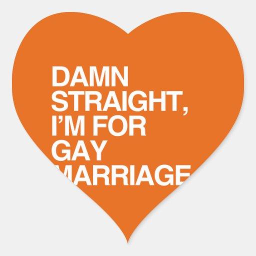 DERECHO estoy PARA EL MATRIMONIO HOMOSEXUAL Pegatina En Forma De Corazón