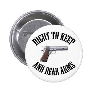 Derecho guardar y llevar los brazos 1911 pin redondo 5 cm