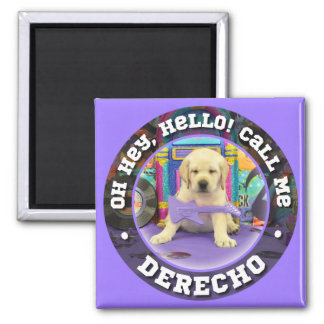 Derecho Name magnet