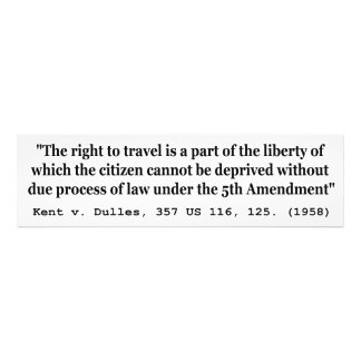 Derecho viajar Kent v Dulles los 357 E.E.U.U. 116  Cojinete