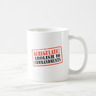 Deregulate! Abolish 10 Commandments Coffee Mug