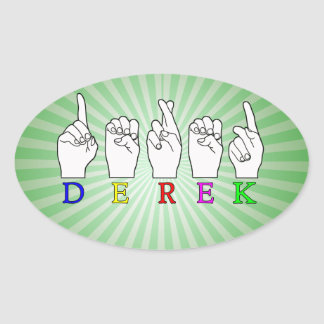 DEREK FINGERSPELLED NAME ASL SIGN OVAL STICKER