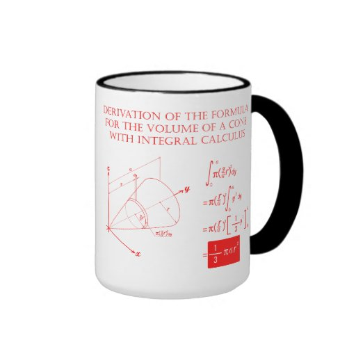 Derivation of the formula for the volume of a cone ringer coffee mug