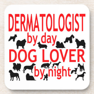 Dermatologist Dog Lover Coaster