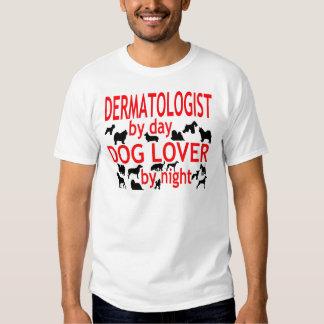 Dermatologist Dog Lover T-shirt