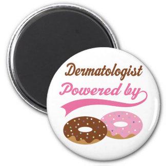 Dermatologist Funny Gift Fridge Magnet