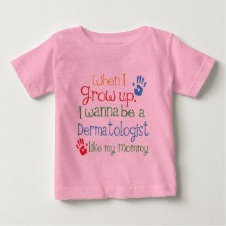 Dermatologist (Future) Like My Mommy Baby T-Shirt