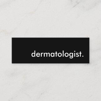 dermatologist.