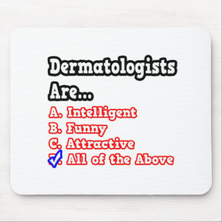 Dermatologist Quiz...Joke Mouse Pad