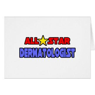 Dermatólogo de All Star Tarjeta De Felicitación