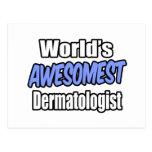 Dermatólogo de Awesomest del mundo Postales