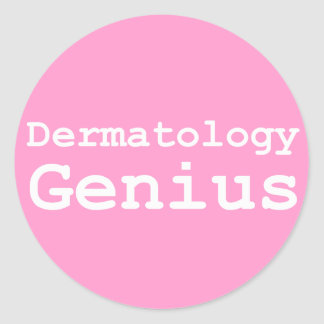 Dermatology Genius Gifts Classic Round Sticker