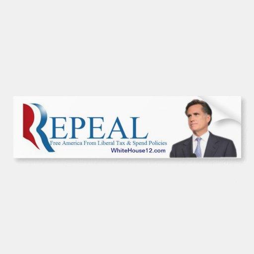 Derogación:  El lema de la campaña de 2012 republi Pegatina Para Auto