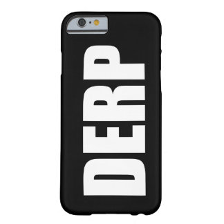 DERP FUNDA PARA iPhone 6 BARELY THERE