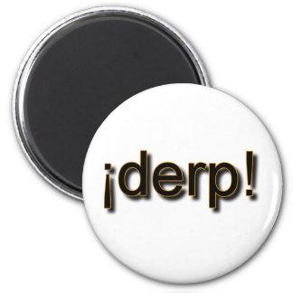 derp-large png imán para frigorífico