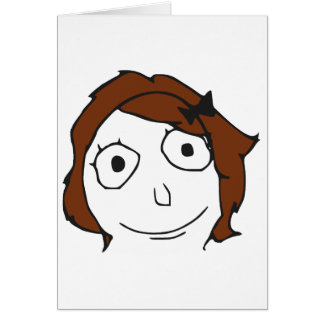 Derpina Brown Hair Rage Face Meme Greeting Card