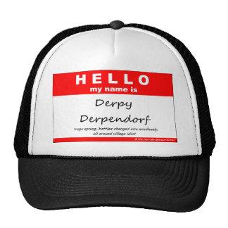 Derpy Derpendorf Trucker Hats