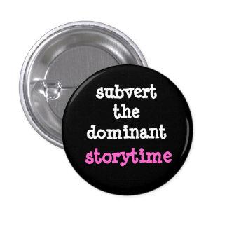 Derribe el botón dominante de Storytime Pin