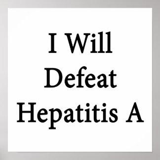 Derrotaré la hepatitis A Poster