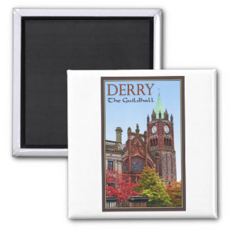 Derry - The Guildhall Magnets