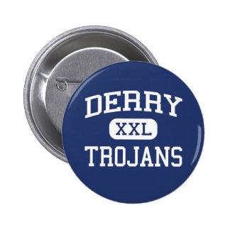 Derry - Trojan - área - Derry Pennsylvania Pin Redondo De 2 Pulgadas