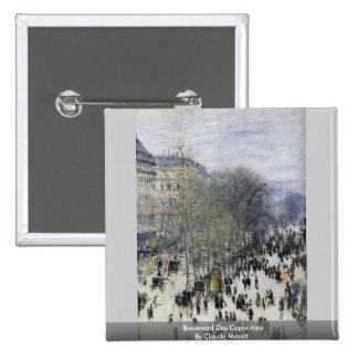 DES Capucines del bulevar de Claude Monet Pins