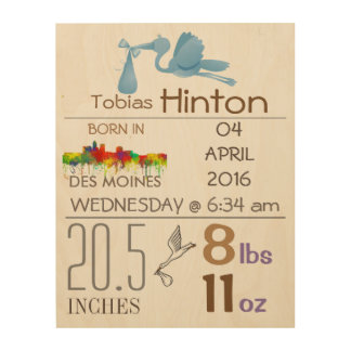 DES MOINES - BABY BOY ARRIVAL ANNOUNCEMENT WOOD WALL ART