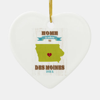 Des Moines, Iowa Map – Home Is Where The Heart Is Ceramic Ornament