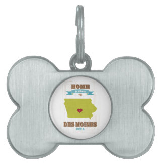 Des Moines, Iowa Map – Home Is Where The Heart Is Pet Tag